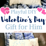 Playful DIY Valentine's Day Gift He'll Love